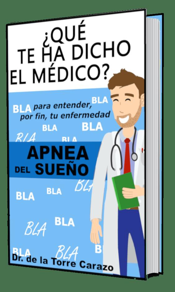 Qué te ha dicho el Médico Apnea del Sueño