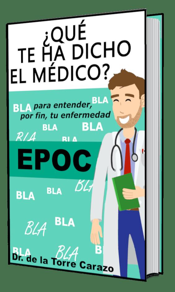 Qué te ha dicho el Médico EPOC